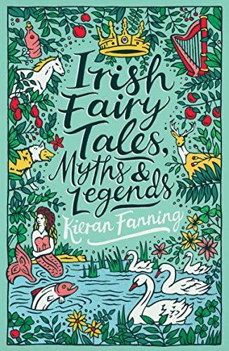 Scholastic Classics: Irish Fairy Tales, Myths and Legends