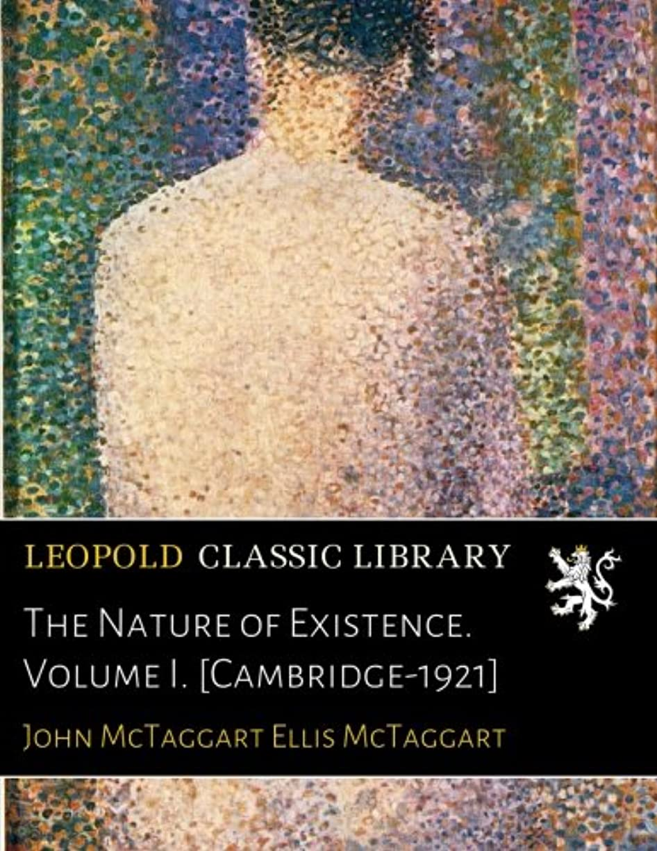 太字混雑私たち自身The Nature of Existence. Volume I. [Cambridge-1921]