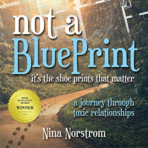Not a Blueprint: It's the Shoeprints That Matter Audiobook By Nina Norstrom cover art