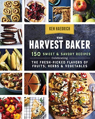 The Harvest Baker: 150 Sweet