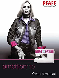 PFAFF Ambition 1.0 Owners Manual Users Guide Instructions COLOR COPY REPRINT