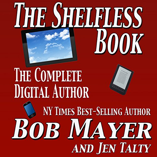 The Shelfless Book: The Complete Digital Author audiobook cover art
