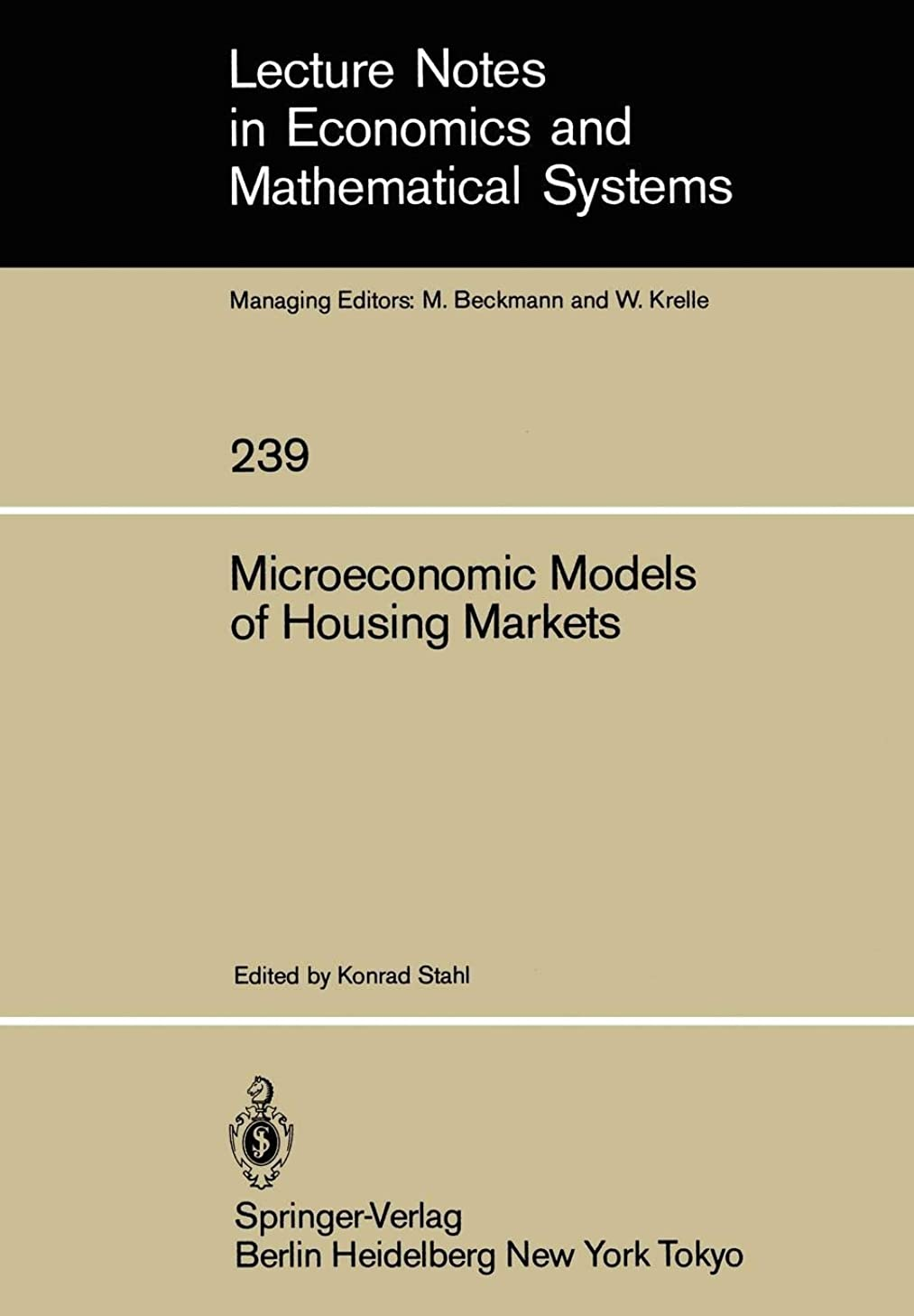 芽含める楽観的Microeconomic Models of Housing Markets (Lecture Notes in Economics and Mathematical Systems)