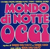 Mondo di Notte Oggi by Gianni Dell'Orso (2007-06-10)