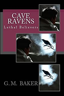 Cave Ravens (Lethal Believers) (English Edition)