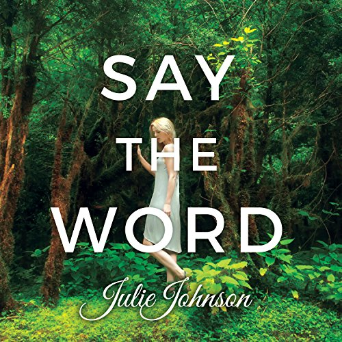 Say the Word audiobook cover art