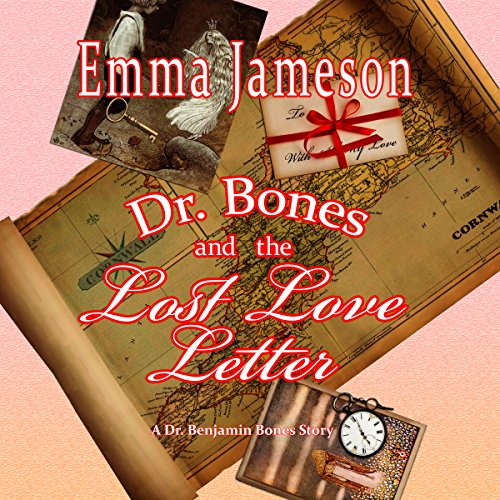 Dr. Bones and the Lost Love Letter: Magic of Cornwall, Book 2 audiobook cover art