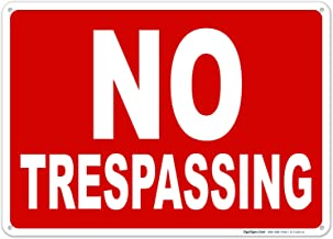 No Trespassing Sign, 10x14 Inches, Rust Free .040 Aluminum, Fade Resistant, Easy Mounting, Indoor/Outdoor Use, Made in USA...