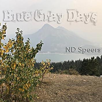 Blue Gray Days
