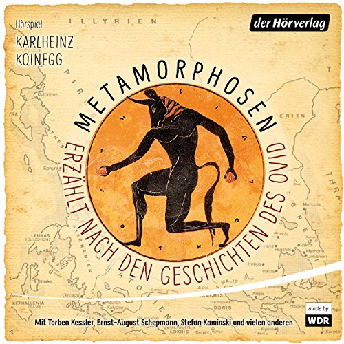Metamorphosen - Erzählt nach den Geschichten des Ovid                   By:                                                                                                                                 Karlheinz Koinegg                               Narrated by:                                                                                                                                 Torben Kessler,                                                                                        Ernst-August Schepmann,                                                                                        Louis Friedemann Thiele,                   and others                 Length: 3 hrs and 55 mins     1 rating     Overall 5.0