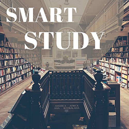 Smart Study - Train Your Brain & Memory, Increase Knowledge and Focus on Learning