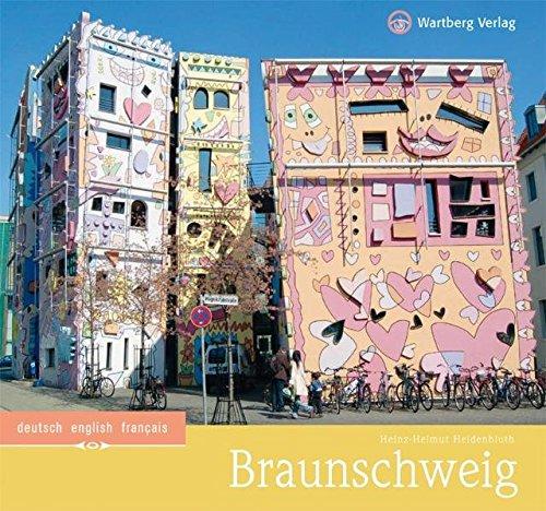 Braunschweig: Ein Bildband in Farbe (Farbbildband)