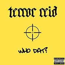 Who Dat? [Explicit]
