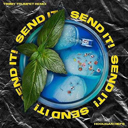 SEND IT! (Timmy Trumpet Remix) [Explicit]