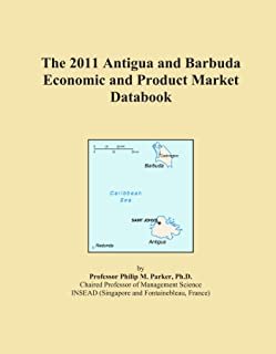 The 2011 Antigua and Barbuda Economic and Product Market Databook