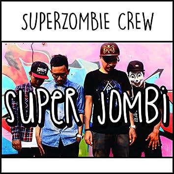 Super Jombi (Jomblo Bingung)