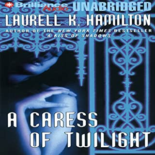 A Caress of Twilight     Meredith Gentry, Book 2              By:                                                                                                                                 Laurell K. Hamilton                               Narrated by:                                                                                                                                 Laural Merlington                      Length: 11 hrs and 48 mins     1,596 ratings     Overall 4.4