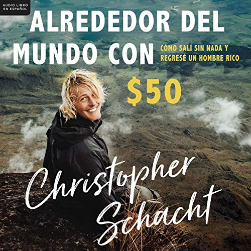 Couverture de Alrededor del mundo con $50 [Around the World with $50]