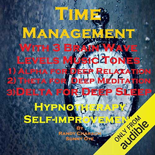 Time Management with Three Brainwave Music Recordings cover art