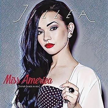 Miss America (French Braids Remix)