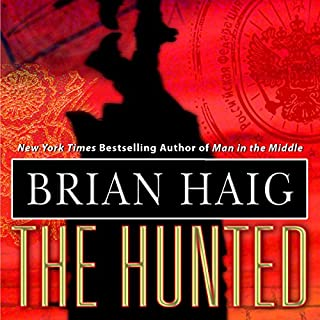 The Hunted                   By:                                                                                                                                 Brian Haig                               Narrated by:                                                                                                                                 Scott Brick                      Length: 18 hrs and 12 mins     476 ratings     Overall 4.4