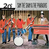 Songtexte von Sam the Sham & the Pharaohs - 20th Century Masters: The Millennium Collection: The Best of Sam the Sham & The Pharaohs