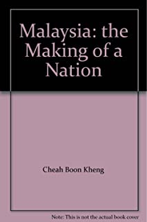 Malaysia: the Making of a Nation