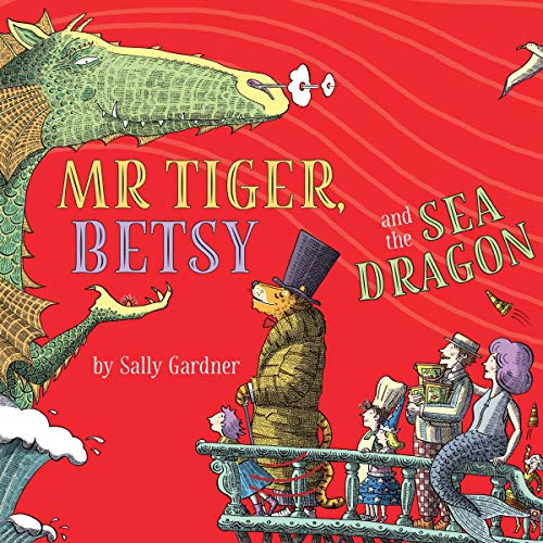 Mr Tiger, Betsy and the Sea Dragon cover art