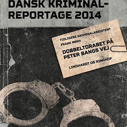 Dobbeltdrabet på Peter Bangs Vej audiobook cover art