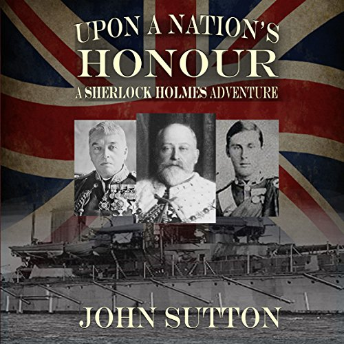 Upon a Nation's Honour - A Sherlock Holmes Adventure audiobook cover art