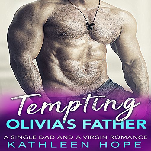 Tempting Olivia's Father audiobook cover art