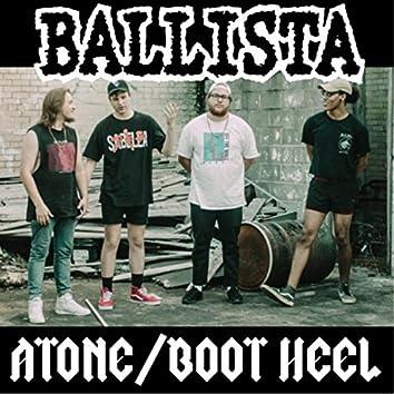 Atone / Boot Heel