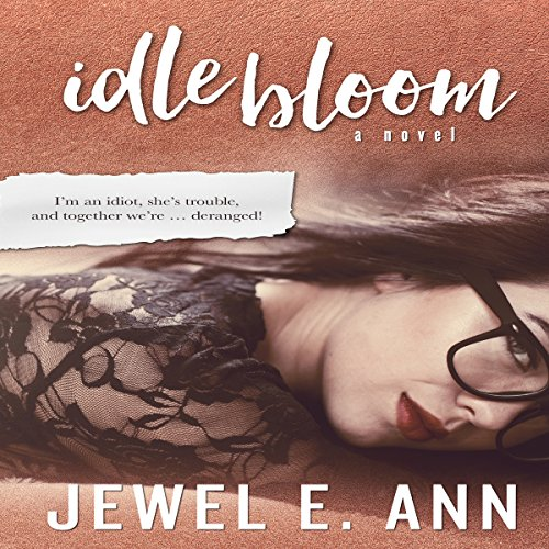 Idle Bloom audiobook cover art
