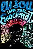 Eu sou um ser emocional: A vida secreta das garotas ao redor do mundo (Portuguese Edition)
