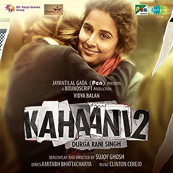 Kahaani 2 (Original Motion Picture Soundtrack)