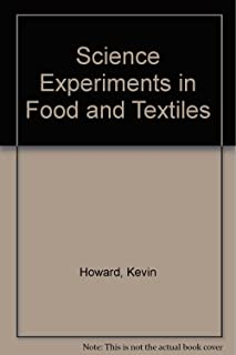 Science Experiments in Food and Textiles