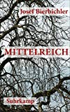 Mittelreich: Roman (suhrkamp taschenbuch) von Josef Bierbichler