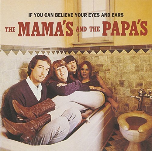 If You Can Believe Your Eyes and Ears by Mamas & Papas (1998-02-24)