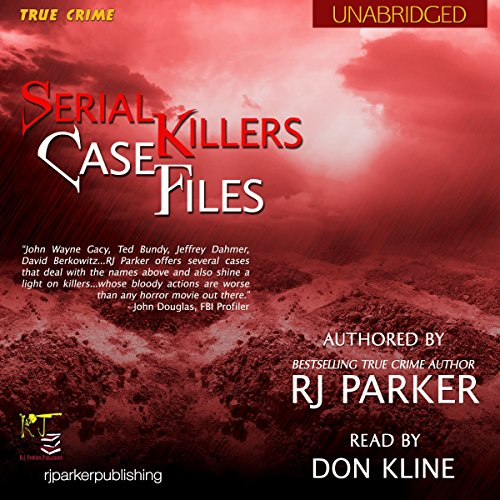 Serial Killers Case Files audiobook cover art