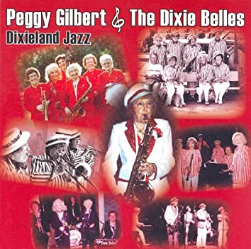 Peggy Gilbert Dixie Belles: Dixieland Jazz