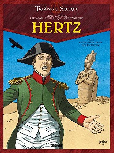 Hertz - Tome 05: La troisième mort de l'Empereur