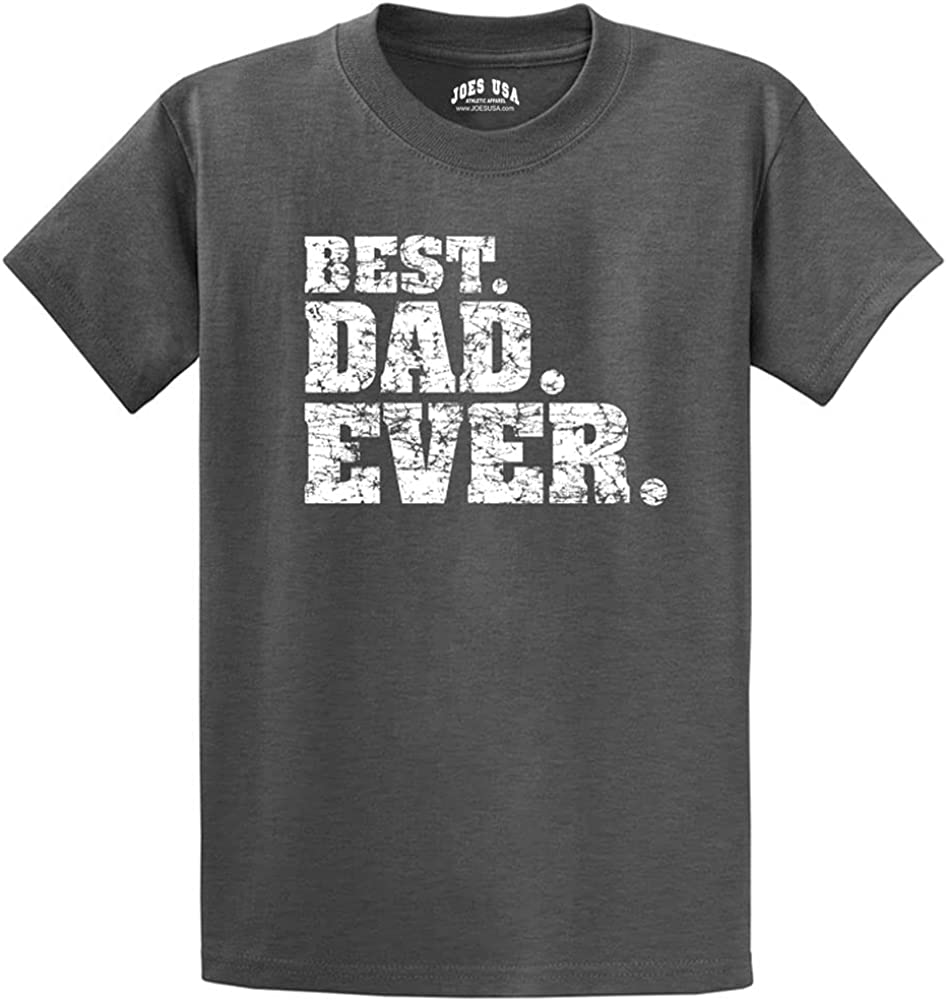 Best Dad Ever T-Shirts -Great Fathers Day Shirts in Regular, Big and Tall Sizes