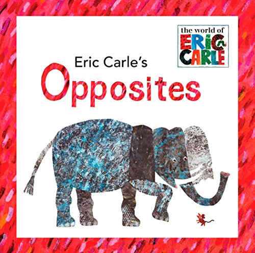 Eric Carle's Opposites (The World of Eric Carle)の詳細を見る