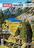 ¡Hola! Viajes por España. 52 rutas por España. Naturaleza en familia en bici por vías verdes