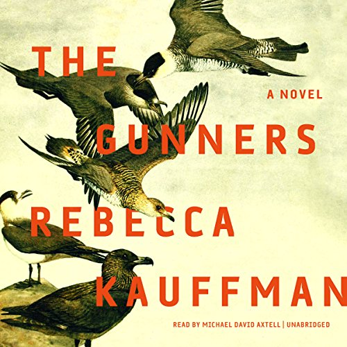 The Gunners                   By:                                                                                                                                 Rebecca Kauffman                               Narrated by:                                                                                                                                 Michael David Axtell                      Length: 8 hrs and 3 mins     110 ratings     Overall 3.9