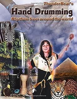 Hand Drumming: Rhythms From Around The World