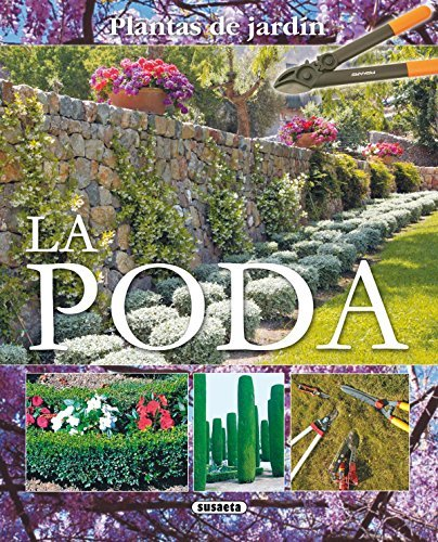 Poda (Plantas De Jardín nº 11)