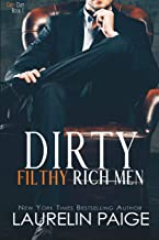 Dirty Filthy Rich Men (Dirty Duet)