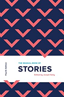 The Seagull Book of Stories (Fourth Edition)