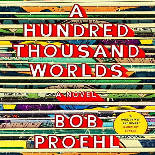 A Hundred Thousand Worlds audiobook cover art